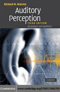 Auditory Perception: An Analysis and Synthesis, Third Edition