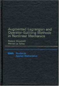 Augmented Lagrangian and Operator-Splitting Methods in Nonlinear Mechanics