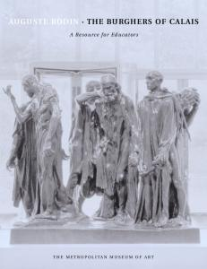 Auguste Rodin: The Burghers of Calais : A Resource for Teachers