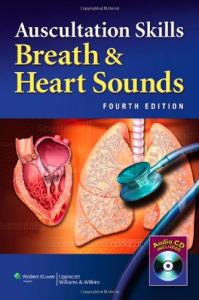 Auscultation Skills: Breath & Heart Sounds, 4th Edition
