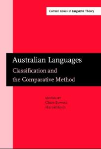 Australian Languages: Classification and the Comparative Method