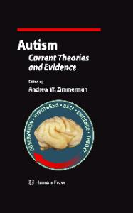 Autism: Current Theories and Evidence