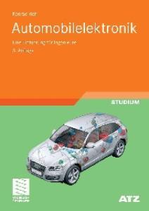 Automobilelektronik - Eine Einfuhrung fur Ingenieure 3. Auflage