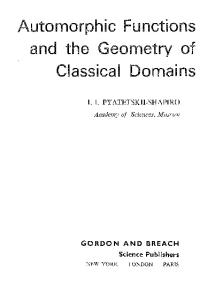 Automorphic Functions and the Geometry of Classical Domains (Mathematics and Its Applications)
