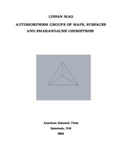 Automorphism Groups of Maps, Surfaces and Smarandache Geometries (Partially Post-Doctoral Research for the Chinese Academy of Sciences)