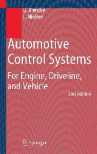Automotive Control Systems: For Engine, Driveline, and Vehicle, Second Edition