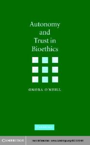 Autonomy and Trust in Bioethics (Gifford Lectures, 2001)