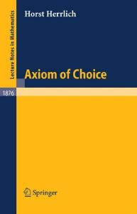 Axiom of Choice (Lecture Notes in Mathematics)