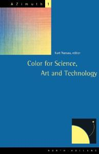 AZimuth, Volume 1: Color for Science, Art and Technology