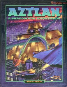 Aztlan: A Shadowrun Sourcebook