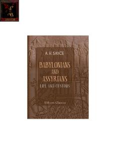 Babylonians and Assyrians: Life and Customs