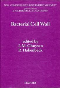 Bacterial Cell Wall (New Comprehensive Biochemistry)