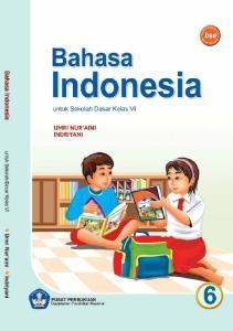 Bahasa Indonesia untuk Sekolah Dasar Kelas VI