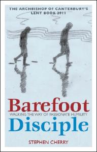 Barefoot Disciple: Walking the Way of Passionate Humility