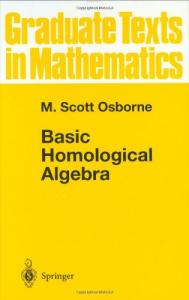 Basic Homological Algebra (Graduate Texts in Mathematics)