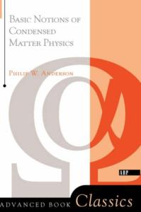 Basic Notions Of Condensed Matter Physics (Advanced Book Classics)