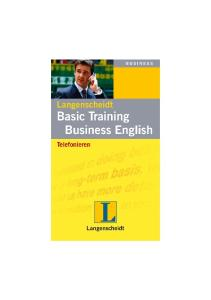 Basic Training Business English: Telefonieren