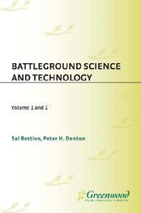 Battleground: Science and Technology [2 volumes]