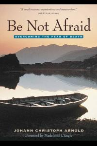 Be Not Afraid