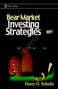 Bear Market Investing Strategies (Wiley Trading)