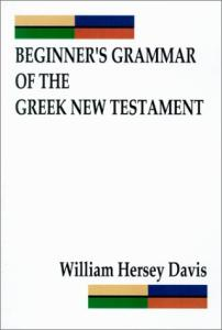 Beginner's Grammar of the Greek New Testament
