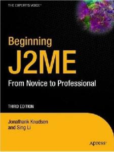 Beginning J2ME: From Novice to Professional