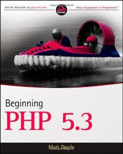 Beginning PHP 5.3 (Wrox Programmer to Programmer)