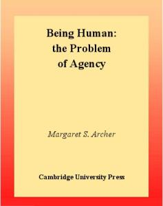 Being Human: The Problem of Agency