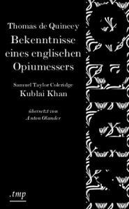 Bekenntnisse eines englischen Opiumessers-Samuel Taylor Coleridge