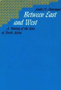 Between East and West: A History of the Jews of North Africa