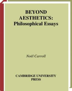 Beyond Aesthetics: Philosophical Essays