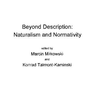 Beyond Description: Naturalism and Normativity