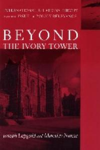 Beyond the Ivory Tower: International Relations Theory