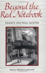 Beyond the Red Notebook: Essays on Paul Auster (Penn Studies in Contemporary American Fiction)