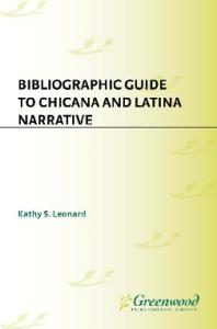 Bibliographic Guide to Chicana and Latina Narrative
