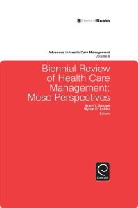 Biennial Review of Health Care Management: Meso Perspectives, Volume 8