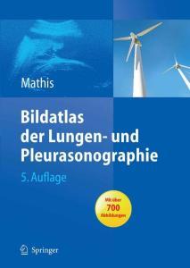 Bildatlas der Lungen- und Pleurasonographie, 5. Auflage