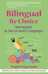 Bilingual By Choice: Raising Kids in Two