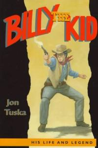 Billy the Kid: His Life and Legend