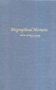 Biographical Memoirs: V. 91 (National Academy of Sciences: the National Academies)