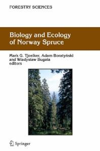 Biology and Ecology of Norway Spruce (Forestry Sciences)