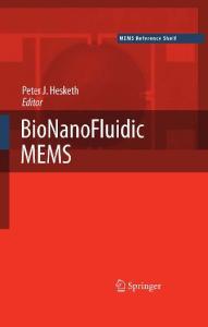 BioNanoFluidic MEMS (MEMS Reference Shelf)