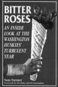 Bitter Roses: An Inside Look at the Washington Huskies' Turbulent Year
