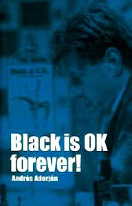 Black is OK Forever!