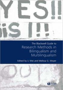 Blackwell Guide to Research Methods in Bilingualism and Multilingualism