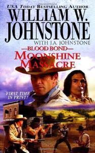 Blood Bond 14: Moonshine Massacre