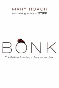 Bonk: The Curious Coupling of Science and Sex
