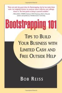 Bootstrapping 101: Tips to Build Your business with Limited Cash and Free Outside Help