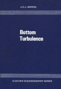 Bottom Turbulence (Elsevier oceanography series ; 19)