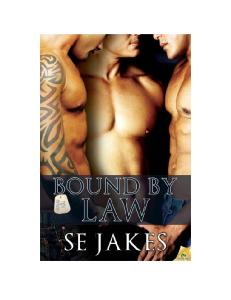 Bound By Law